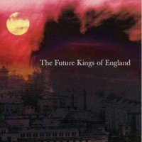 The Future Kings Of England-The Future Kings Of England