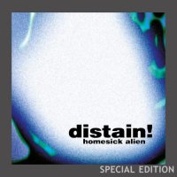 !Distain-Homesick Alien [2CD Special Edition]