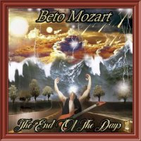 Beto Mozart — The End Of The Days (2017)