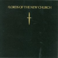The Lords Of The New Church-The Lords Of The New Church