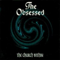The Obsessed-The Church Within