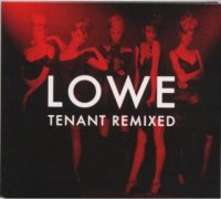 Lowe-Tenant Remixed ( 2 CD ,Limited Edition )
