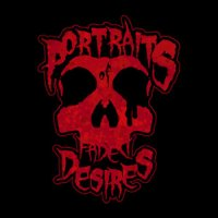 Portraits Of Faded Desires-Portraits Of Faded Desires
