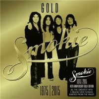 Smokie-1975-2015 40th Anniversary Gold Edition [Deluxe Edition]