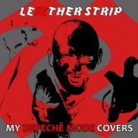 Leaether Strip-ÆDM: My Depeche Mode Covers