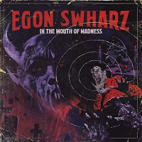 Egon Swharz-In The Mouth Of Madness
