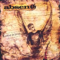Absenth-Love is Dead