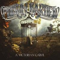 Poison Garden — A Victorian Carol (2017)