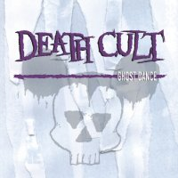 Death Cult-Ghost Dance