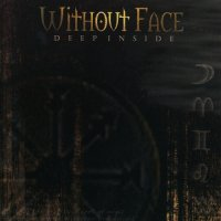 Without Face-Deep Inside
