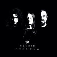 Menhir-Proměna
