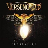 Versengold - Funkenflug (2017)