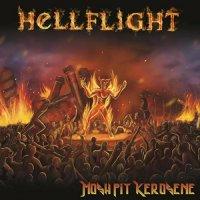 Hellflight-Mosh Pit Kerosene