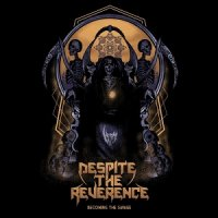 Despite The Reverence-Becoming The Savage