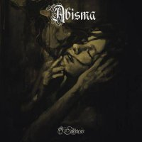 Abisma — O Silêncio (2017)