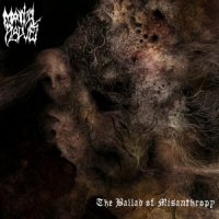 Mortal Plague — The Ballad Of Misanthropy (2009)