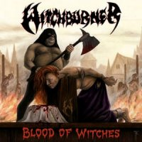 Witchburner — Blood of Witches (Ltd Ed.) (2007)