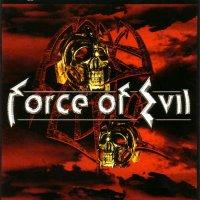 Force Of Evil-Force Of Evil