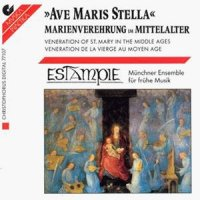 Estampie - Ave Maris Stella