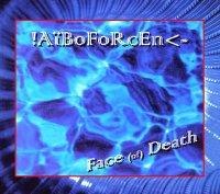 Aiboforcen-Face (Of) Death
