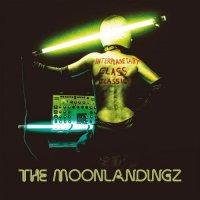 The Moonlandingz-Interplanetary Class Classics