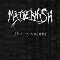 Matternysh — The Hypochrist (2016)