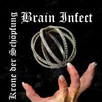 Brain Infect-Krone Der Schöpfung