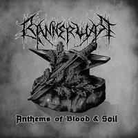 Bannerwar — Anthems Of Blood & Soil (2017)