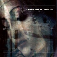 Clear Vision-The Call