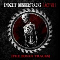 VA-Endzeit Bunkertracks [Act VII] : The Bonus Tracks