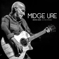Midge Ure-Breathe Again: Live And Extended