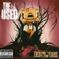 The Used — Lies For The Liars (2007)