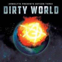 VA-Defcon Three: Dirty World