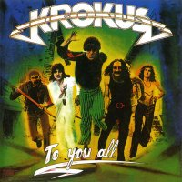Krokus-To You All