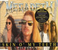 Megadeth-Skin O\' My Teeth (Three Versions)