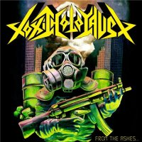 Toxic Holocaust-From The Ashes Of Nuclear Destruction (Compilation )
