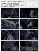 Shadows Past-Wherever I Go HD 720p