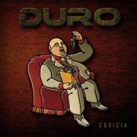 DURO-Codicia
