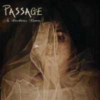 Passage — As Darkness Comes (2017)