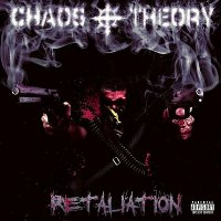 Chaos Theory — Retaliation (2010)