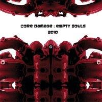 Core Damage-Empty Souls