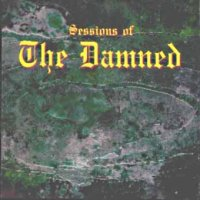 The Damned-Sessions Of The Damned