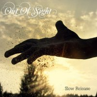 Out Of Sight — Slow Release (2017)
