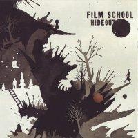 Film School — Hideout (2007)