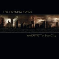 The Psychic Force-Welcome To ScarCity (Bonus Tracks Version)