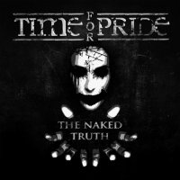 Time For Pride — The Naked Truth, Pt. 1 (2014)