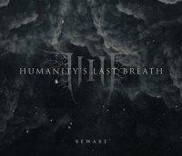 Humanity's Last Breath-Beware