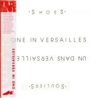 Shoes-One In Versailles (Reissue 2012)