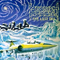 Messiah Force-The Last Day