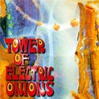 Tower Of Electric Onions-Tower Of Electric Onions